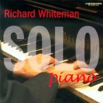 Richard Whiteman: Solo Piano